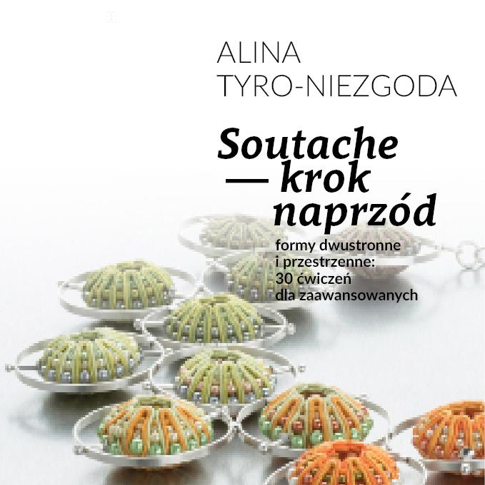 Skrypt: Soutache – krok naprzód, Tender December, Alina Tyro-Niezgoda