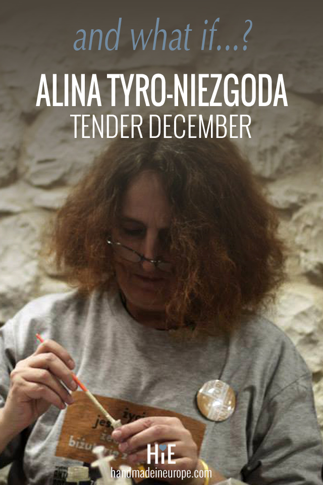 Handmade in Europe, Tender December, Alina Tyro-Niezgoda